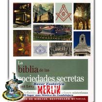 La Biblia De Las Sociedades Secretas - Libro De 400 Páginas