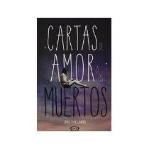Libro Cartas De Amor A Los Muertos - Ava Dellaira *4mx