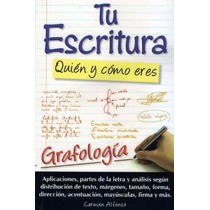 Libro De Grafología Tu Escritura Quién Y Cómo Eres