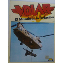 Volar El Mundo De La Aviacion Revista De Aviacion 7, 8 Y 9