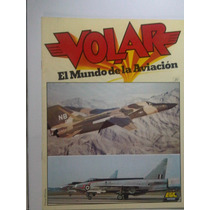 Volar El Mundo De La Aviacion Revista De Aviacion 20,21 Y 22