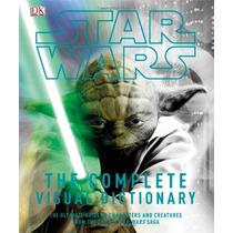 Libro Star Wars: The Complete Visual Dictionary Saga