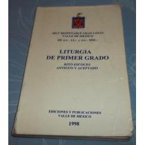 Libro Liturgia D Primer Grado Rito Escoces Antiguo