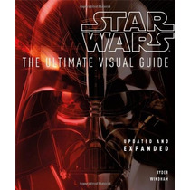 Libro Star Wars The Ultimate Visual Guide Pdura De Coleccion