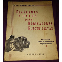 Diagramas Y Datos Pa Bobinadores Electricos Pedro Camarena