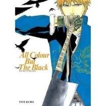 Libro De All Colour But The Black: The Art Of Bleach - Nuevo