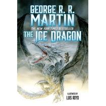 Libro De George R. R. Martin - The Ice Dragon - Nuevo