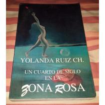 Librosdelrecuerdo Un Cuarto D Siglo En La Zona Rosa Yolanda