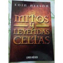 Librosdelrecuerdo Mitos Y Leyendas Celtas De Eoin Neeson