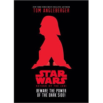 Star Wars: Return Of The Jedi Beware The Power Of The Dark S