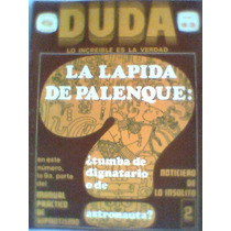 Revista Duda La Lapida De Palenque No. 93 Arqueologia