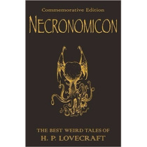 Necronomicon: The Best Weird Tales Of H.p. Lovecraft (commem