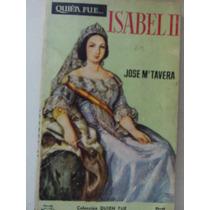 Quien Fue Isabel Ii Jose M Tavera Biografias E Historia