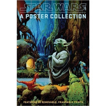 Star Wars Art: A Poster Collection (poster Book): Featuring