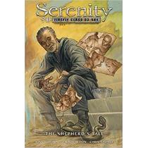 Serenity Volume 3: The Shepherd