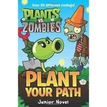 Libro De Plants Vs. Zombies: Plant Your Path Junior Novel