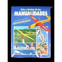 Arte Y Técnica De Las Manualidades 84-7183-415-4