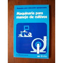 Maquinaria Para Manejo De Cultivos-manuales Educ.agrop-rm4-