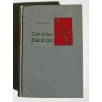 F. T. Morse Centrales Electricas Libro Mexicano 1966