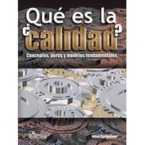 Qué Es La Calidad - Víctor Manuel Nava Carbellido - Sp0