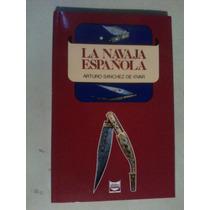 La Navaja Española Libro Arturo Sanchez De Vivar