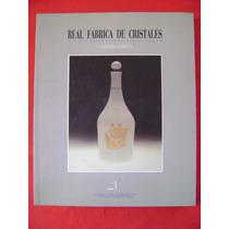 Real Fábrica De Cristales - José María Ballester