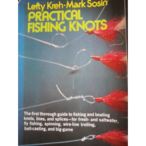 Nudos Practicos En La Pesca/ Practical Fishing Knots