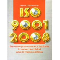 Libro Iso 9001: 2008 Nava Carbellido Víctor - Envío Gratis