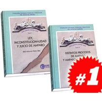 Serie Amparo Contra Leyes 2 Vols
