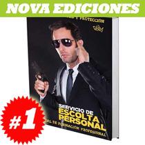 Libro Sobre Servicio De Escolta Personal. Nuevo Y Original.