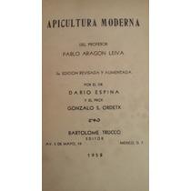 Apicultura Moderna, Pablo Aragon