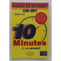 Música En Internet Con Mp3. Guía En 10 Minutos...