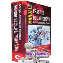 Nvo. Manual Práctico Del Automóvil Reparación Y Mantenimient