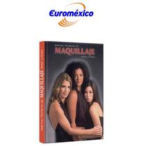 Nuevas Técnicas De Maquillaje Paso A Paso 1 Vol Euromexico