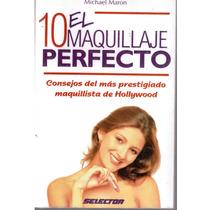 10 El Maquillaje Perfecto De Michael Maron.