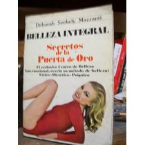 Belleza Integral - Secretos De La Puerta De Oro