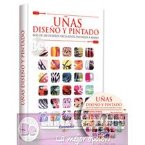 Uñas Diseño Y Pintado 1 Vol + Cd Euromexico
