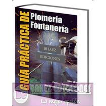 Guia Practica De Plomeria Y Fontaneria 1 Vol Cultural
