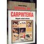 Manual De Carpinteria Hagalo Usted Mismo Rafael Rutiaga