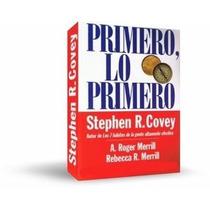 Primero Lo Primero, Stephen Covey