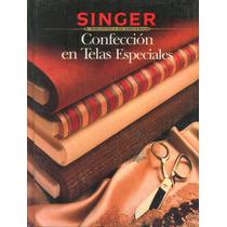 Confeccion En Telas Especiales / Sewing Specialty Singer Fn4