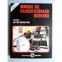 Manual Del Radioaficionado Moderno Coord. José Mompín Poblet