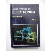 Curso Práctico De Electrónica Vol.3 Harry Mileaf 1990 - Maa