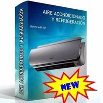 Aire Acondicionado Refrigeración - Libro Técnico + Extras!!
