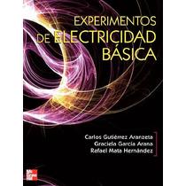 Experimentos En Electricidad Básica Pdf