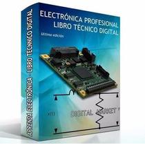 Eletronica Profesional -libro Técnico Digital-ultima Edicion