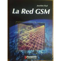 Libro La Red Gsm, Joachim Tisal, Edt. Paraninfo