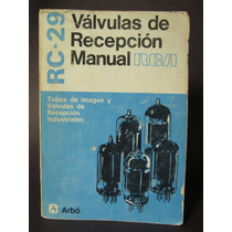 Libro Válvulas De Recepción R C A Tubos De Imagen O Bulbos