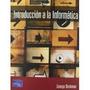 Introducción A La Informática, George Beekman