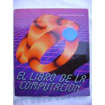 El Libro De La Computación - Robin Bradbeer